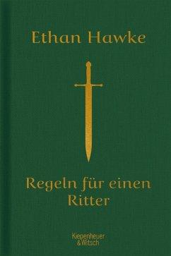 Regeln für einen Ritter (eBook, ePUB) - Hawke, Ethan
