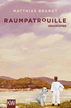 Raumpatrouille (eBook, ePUB) - Brandt, Matthias