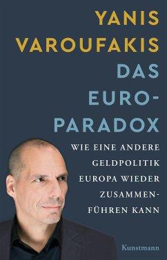 Das Euro-Paradox (eBook, ePUB) - Varoufakis, Yanis