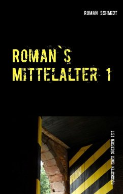 Roman's Mittelalter 1 (eBook, ePUB)
