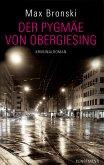 Der Pygmäe von Obergiesing (eBook, ePUB)