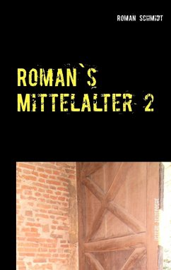 Roman's Mittelalter 2 (eBook, ePUB)
