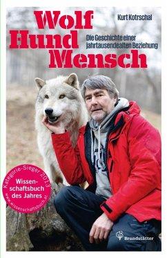 Wolf - Hund - Mensch (eBook, ePUB) - Kotrschal, Kurt
