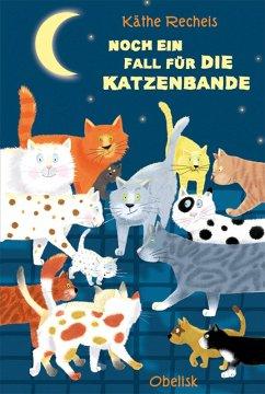 Noch ein Fall für die Katzenbande (eBook, ePUB) - Recheis, Käthe