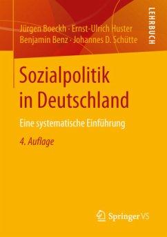 Sozialpolitik in Deutschland - Boeckh, Jürgen; Huster, Ernst-Ulrich; Benz, Benjamin; Schütte, Johannes D.