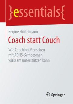 Coach statt Couch - Hinkelmann, Regine