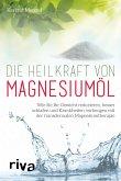Die Heilkraft von Magnesiumöl
