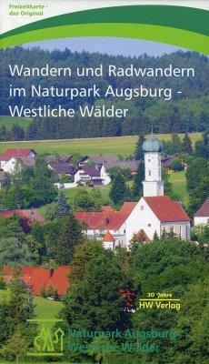Wandern und Radwandern im Naturpark Augsburg - Westliche Wälder 1 : 40 000