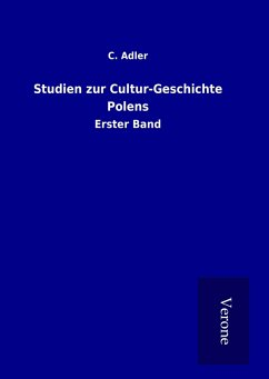 Studien zur Cultur-Geschichte Polens