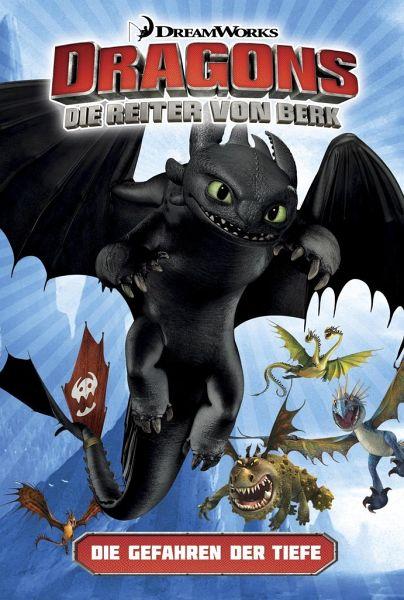 Die Gefahren der Tiefe / Dragons - die Reiter von Berk Bd.2 - DreamWorks