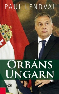 Orbáns Ungarn - Lendvai, Paul