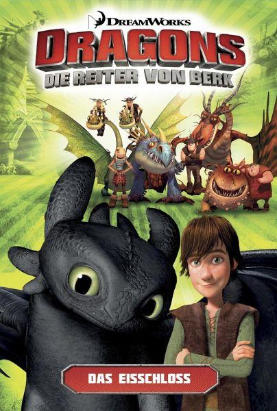 Dragons - die Reiter von Berk 3. Die Eisfestung