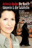 Die Bauchtänzerin und die Salafistin (eBook, ePUB)