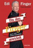 Um den Finger gewickelt (eBook, ePUB)