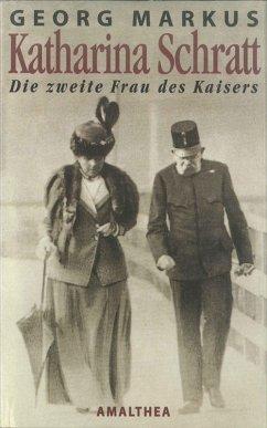 Katharina Schratt (eBook, ePUB) - Markus, Georg