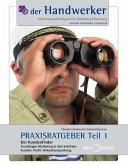 Der Handwerker - Praxisratgeber Teil 1 (eBook, ePUB)