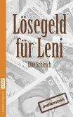 Lösegeld für Leni. Eine kurze Geschichte über die Angst (eBook, ePUB)