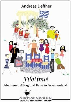Filótimo! (eBook, ePUB) - Deffner, Andreas