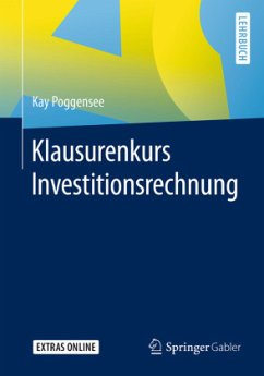Klausurenkurs Investitionsrechnung - Poggensee, Kay