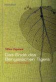 Das Ende des Bengalischen Tigers (eBook, ePUB)