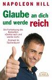 Glaube an dich und werde reich (eBook, ePUB)
