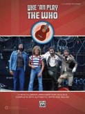 Uke 'an Play the Who: 14 Who Classics Arranged for Ukulele, Complete with Authentic Riffs and Solos! (Easy Ukulele Tab)