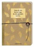 Notizbuch mit Wickelverschluss - Nimm dir Zeit für die Dinge, die dich glücklich machen.