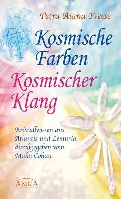 Kosmische Farben, kosmischer Klang (eBook, ePUB) - Freese, Petra Aiana