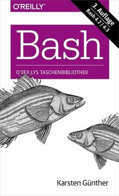 Bash kurz & gut (eBook, ePUB) - Günther, Karsten