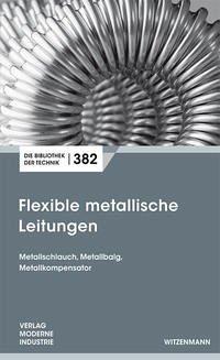 Flexible metallische Leitungen
