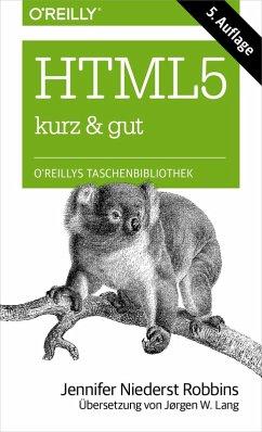 HTML5 kurz & gut (eBook, ePUB) - Niederst Robbins, Jennifer
