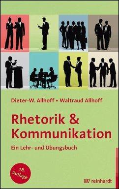 Rhetorik & Kommunikation - Allhoff, Dieter-W.;Allhoff, Waltraud