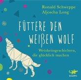 Füttere den weißen Wolf, Audio-CD