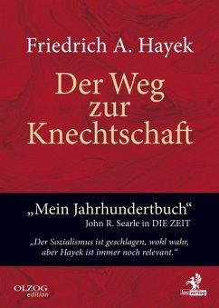 Der Weg zur Knechtschaft (eBook, ePUB) - Hayek, Friedrich A. Von