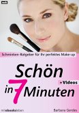 Schön in 7 Minuten (eBook, ePUB)