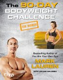 The 90-Day Bodyweight Challenge for Women (eBook, PDF)