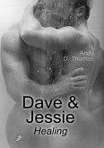 Dave & Jessie: Healing (eBook, ePUB)