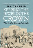 Keeping the Jewel in the Crown (eBook, ePUB)