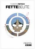 FETTE BEUTE (eBook, ePUB)