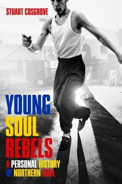Young Soul Rebels (eBook, ePUB) - Cosgrove, Stuart