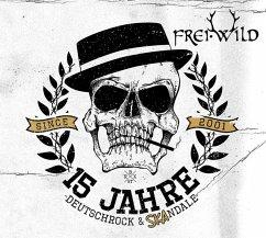 15 Jahre Deutschrock & Skandale - Frei.Wild