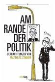 Am Rande der Politik