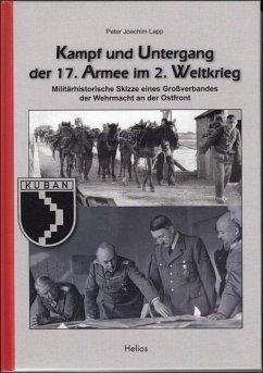 Kampf und Untergang der 17. Armee im 2. Weltkrieg - Lapp, Peter Joachim