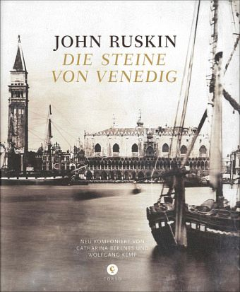 die steine von venedig von john ruskin buch. Black Bedroom Furniture Sets. Home Design Ideas