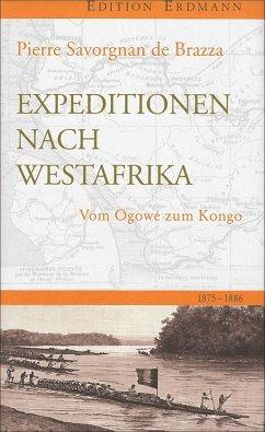 Expedition nach Westafrika - Savorgnan de Brazza, Pierre de