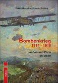 Bombenkrieg 1914 - 1918