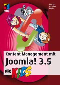 Content Management mit Joomla! 3.5 für Kids (eBook, PDF) - Hanke, Johann-Christian