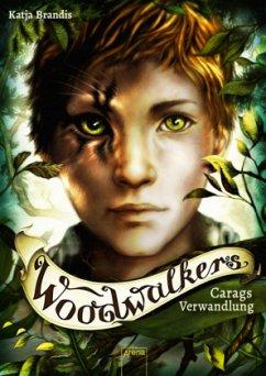 Carags Verwandlung / Woodwalkers Bd.1 - Brandis, Katja
