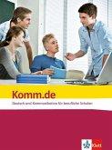 Komm.de. Deutsch und Kommunikation für berufliche Schulen. Schülerbuch