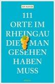 111 Orte im Rheingau, die man gesehen haben muss